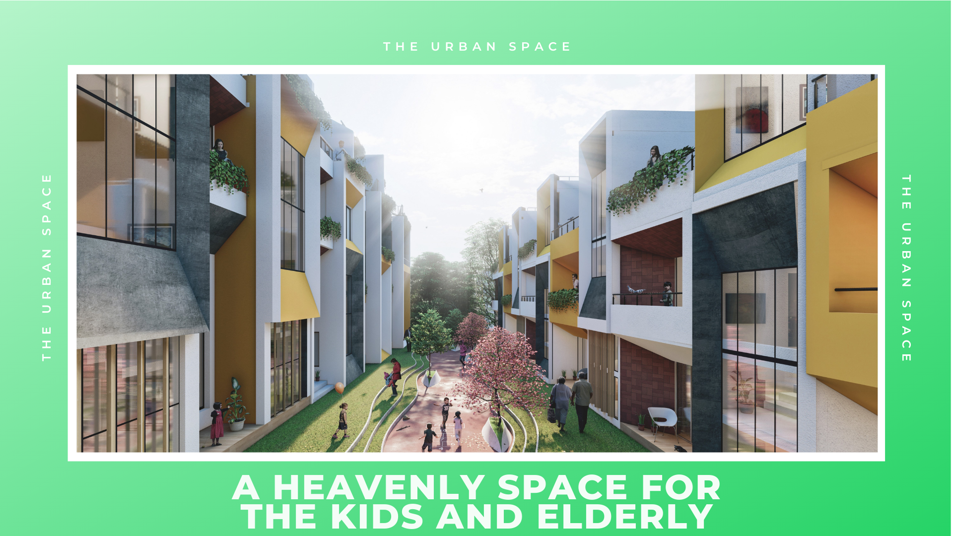 A Heavenly Space for The Families With Kids - The Urban Space